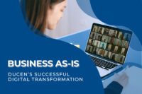 Business as-is | Ducen's Successful Digital Transformation
