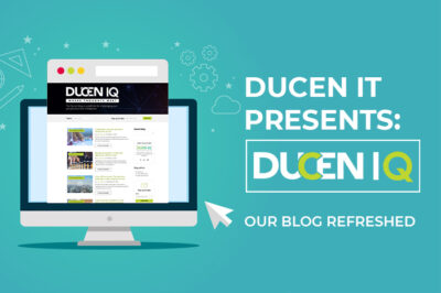 Ducen IQ: Our Blog Refreshed