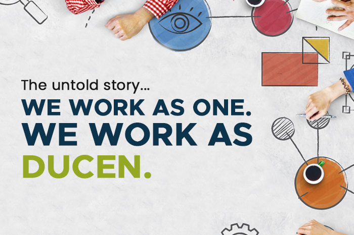 We work as one. We work as Ducen.